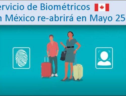 Servicio de Biométricos en México re-abrirá en Mayo 25, 2021