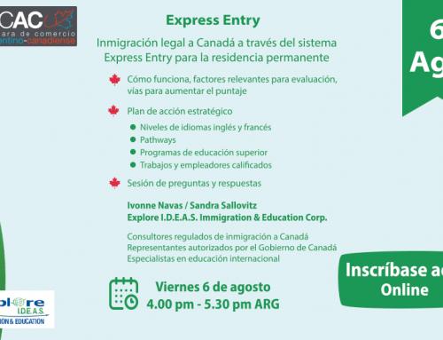 EXPRESS ENTRY a Residencia Permanente. Agosto 6. En colaboración con Camara Comercio Argentino- Canadiense