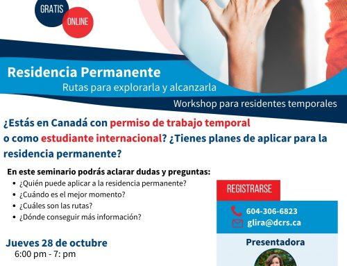 Residencia Permanente en CANADA: Rutas para explorarla y alcanzarla.  28 Oct-2021